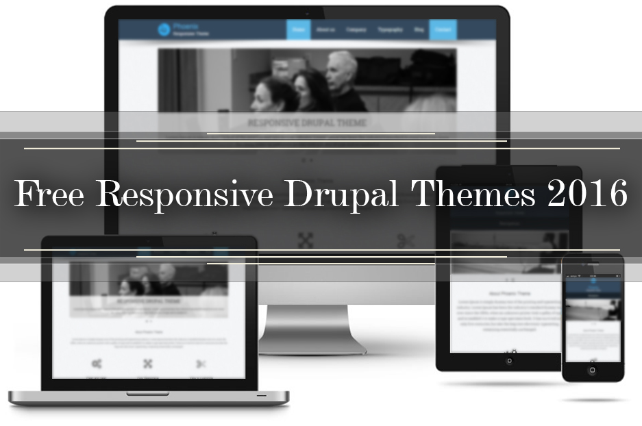 Collection of great free responsive Drupal themes 2016